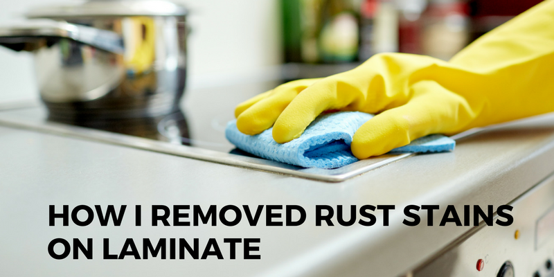 How I Removed Rust Stains on Laminate