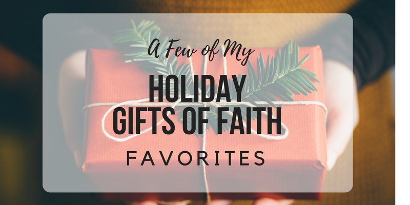 Holiday Gifts of Faith Favorites